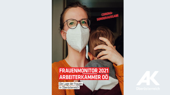 Frauenmonitor 2021 © -, Arbeiterkammer Oberösterreich