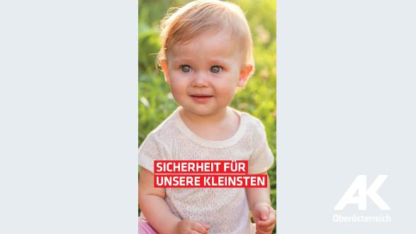 Broschüre: Sicherheit für unsere Kleinsten © -, Arbeiterkammer Oberösterreich