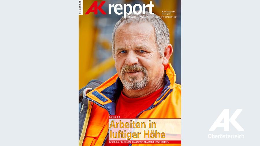 AK Report 2019 Nr. 6 © -, Arbeiterkammer Oberösterreich