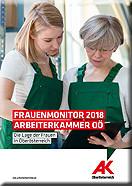 Frauenmonitor 2018 © -, Arbeiterkammer Oberösterreich