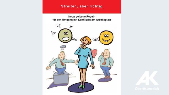 Broschüre: Streiten aber richtig © -, Arbeiterkammer Oberösterreich