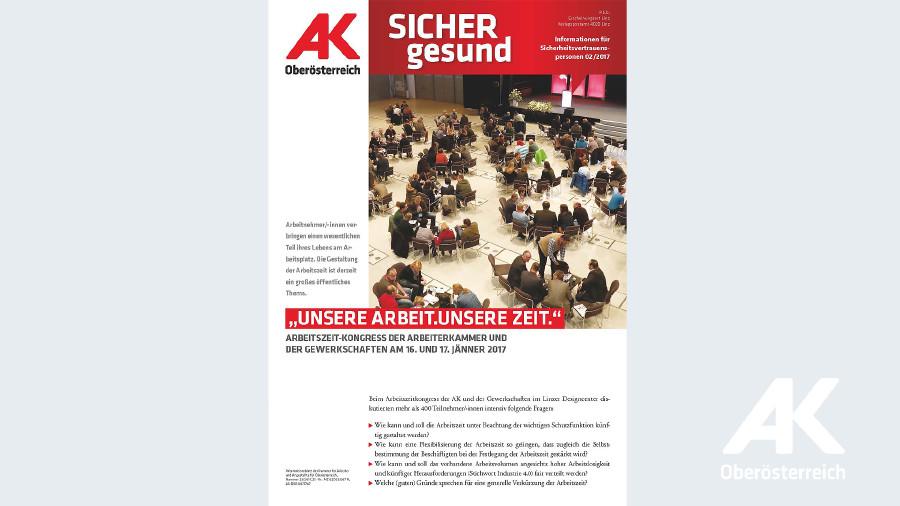 Wandzeitung Sicher Gesund 2017 - Nr. 2 © -, Arbeiterkammer Oberösterreich