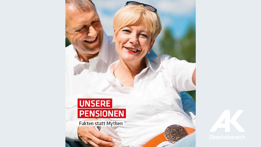 Unsere Pensionen © -, Arbeiterkammer Oberösterreich
