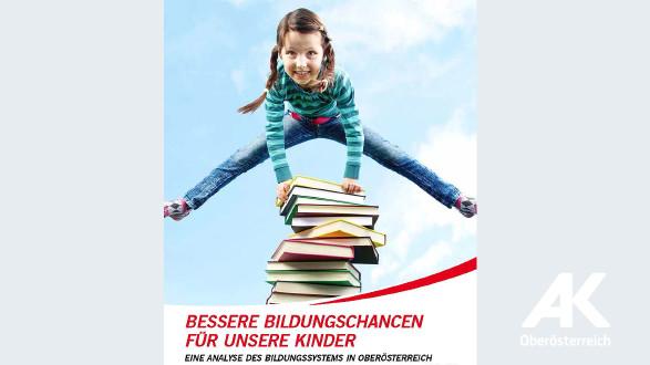 """Broschüre """"Bessere Bildungschancen für unsere Kinder"""" © -, Arbeiterkammer Oberösterreich"""