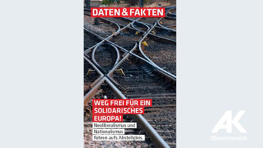 Weg frei für ein solidarisches Europa © -, Arbeiterkammer Oberösterreich