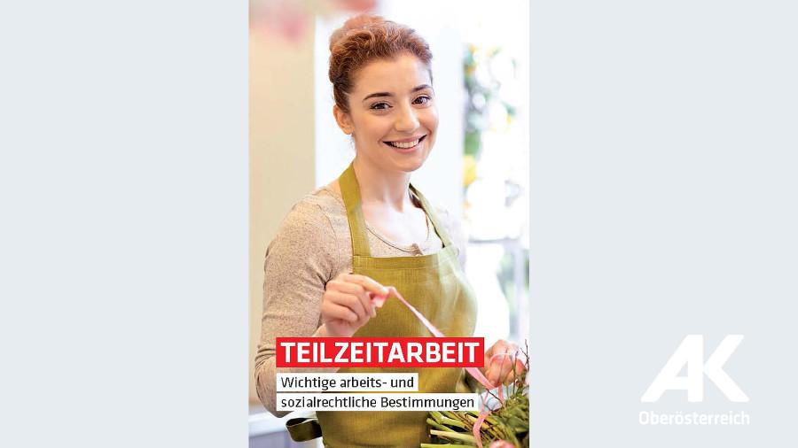 Broschüren-Cover Teilzeitarbeit © -, Arbeiterkammer Oberösterreich