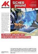 Wandzeitung Sicher Gesund: Sicherer Umgang mit chemischen Arbeitsstoffen © -, AK Oberösterreich