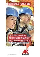 Österr. Arbeitsbedingungen im Europa-Vergleich. © -, AKOÖ