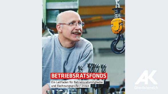 Broschüre Betriebsratsfonds © -, Arbeiterkammer Oberösterreich