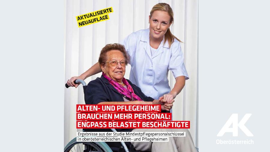 Broschüre: Alten- und Pflegeheime brauchen mehr Personal © -, Arbeiterkammer Oberösterreich