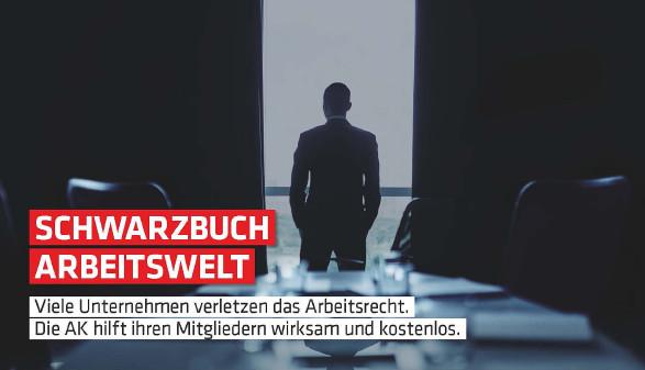 Schwarzbuch Arbeitswelt © -, Arbeiterkammer Oberösterreich