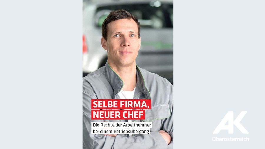 Broschüren-Cover Selbe Firma, neuer Chef © -, Arbeiterkammer Oberösterreich