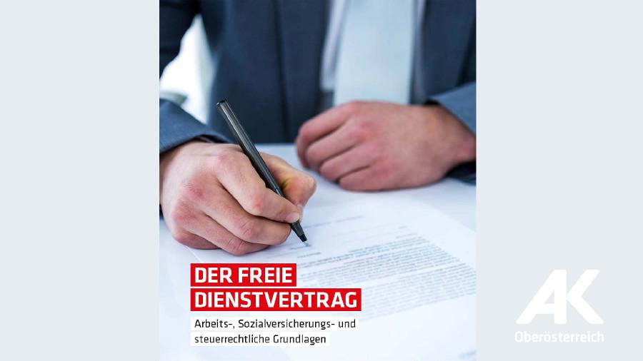 Broschüre: Der freie Dienstvertrag © -, Arbeiterkammer Oberösterreich