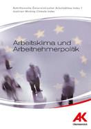 Portrait Der Österreichische Arbeitsklima Index © AK OÖ, AK OÖ