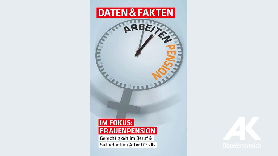 Im Fokus: Frauenpension © -, Arbeiterkammer Oberösterreich