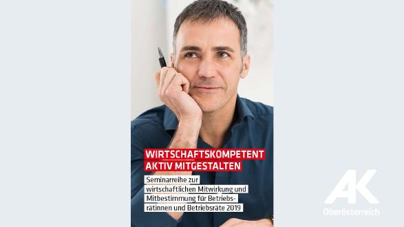 Wirtschaftskompetent aktiv mitgestalten © -, Arbeiterkammer Oberösterreich