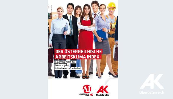 Der Österreichische Arbeitsklima Index © -, Arbeiterkammer Oberösterreich