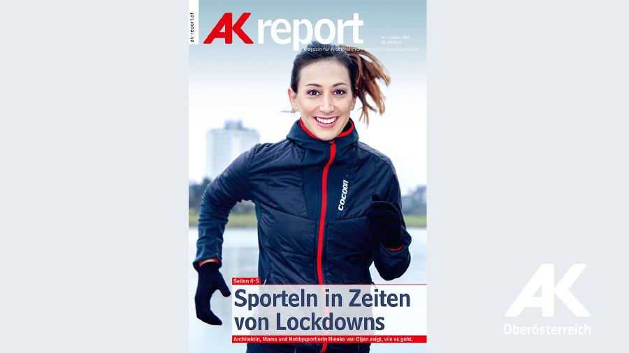 AK Report 2021 Nr. 1 © -, Arbeiterkammer Oberösterreich
