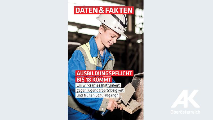 Ausbildungspflicht bis 18 kommt © -, Arbeiterkammer Oberösterreich