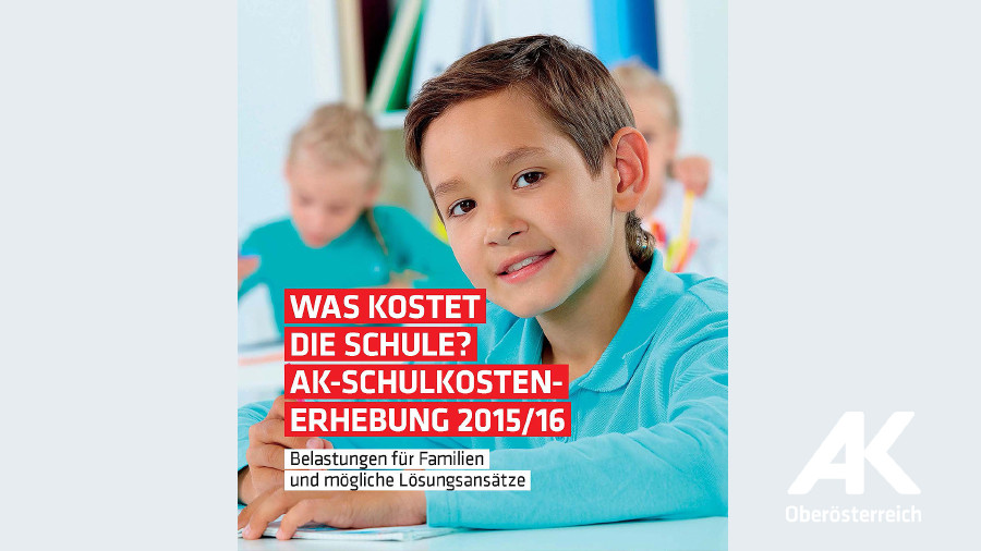 Broschüre: Was kostet die Schule? © -, Arbeiterkammer Oberösterreich