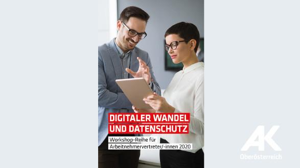 Digitaler Wandel und Datenschutz © -, Arbeiterkammer Oberösterreich
