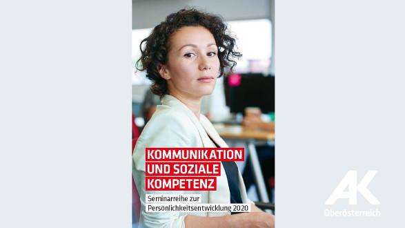Kommunikation und soziale Kompetenz © -, Arbeiterkammer Oberösterreich