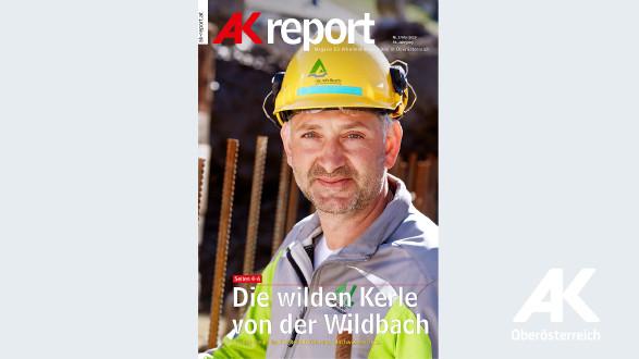 AK Report 2019 Nr. 3 © -, Arbeiterkammer Oberösterreich