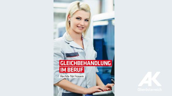 Broschüren-Cover Gleichbehandlung im Beruf © -, Arbeiterkammer Oberösterreich