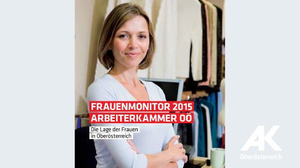 AK-Frauenmonitor 2015 © -, Arbeiterkammer Oberösterreich