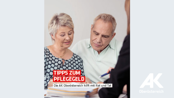 Broschüre Tipps zum Pflegegeld © -, Arbeiterkammer Oberösterreich