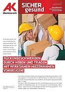Wandzeitung Sicher Gesund: Rückenbeschwerden vorbeugen! © -, AK Oberösterreich