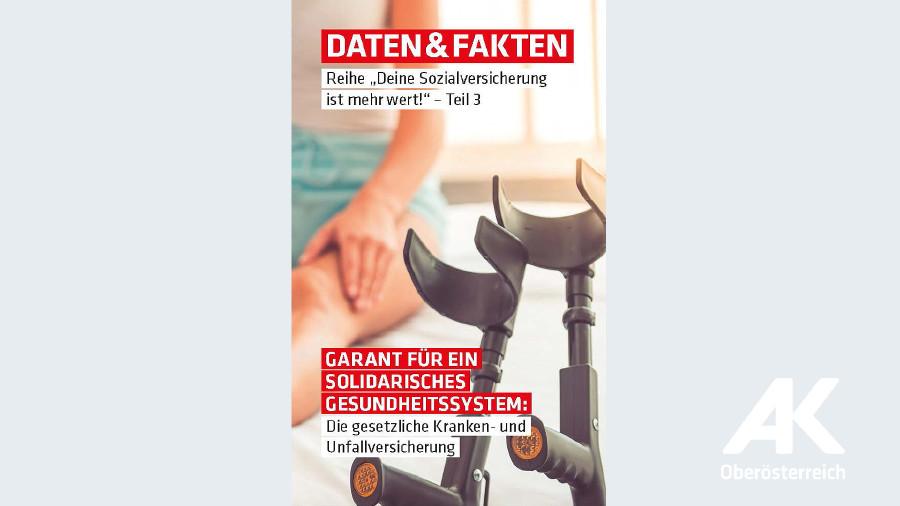 Garant für ein solidarisches Gesundheitssystem © -, Arbeiterkammer Oberösterreich