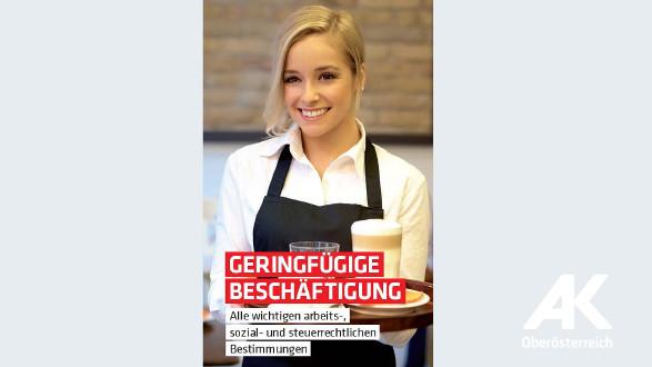 Broschüren-Cover Geringfügige Beschäftigung © -, Arbeiterkammer Oberösterreich