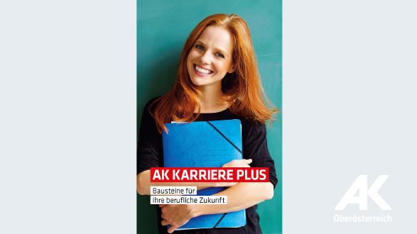 Folder AK Karriere plus © -, Arbeiterkammer Oberösterreich