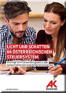 Broschüre Licht und Schatten im österreichischen Steuersystem © AKOÖ, -