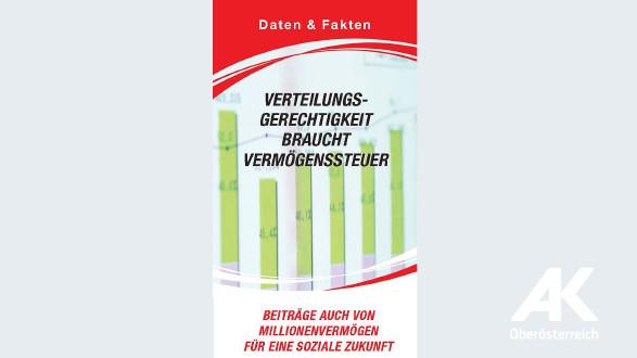 Verteilungsgerechtigkeit braucht Vermögenssteuer © -, Arbeiterkammer Oberösterreich