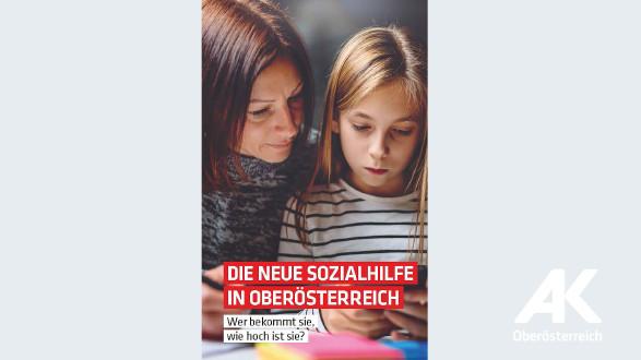 Die neue Sozialhilfe in Oberösterreich © AK Oberösterreich
