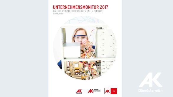 Broschüre: Unternehmensmonitor 2017 © -, Arbeiterkammer Oberösterreich