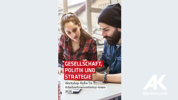 Broschüre Gesellschaft, Politik und Strategie © -, Arbeiterkammer Oberösterreich
