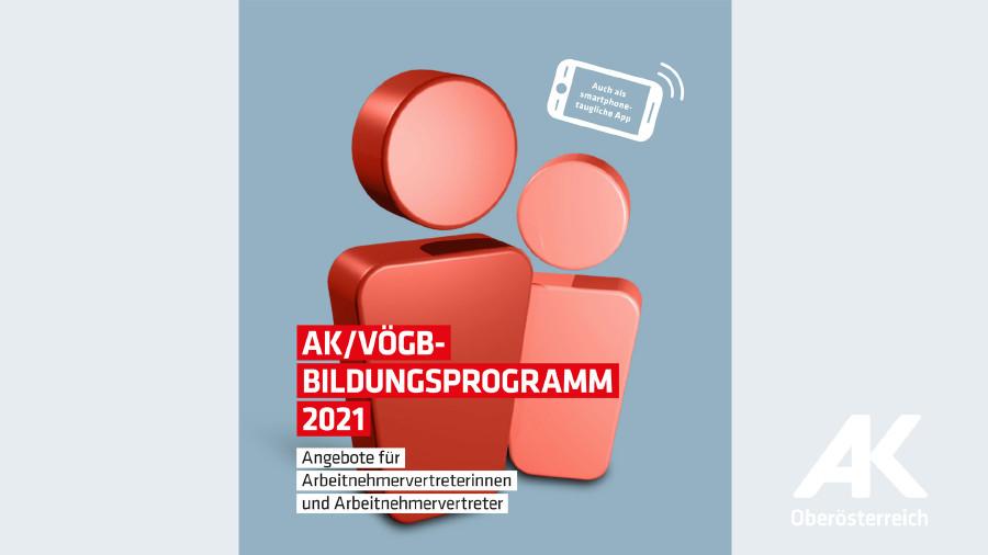 AK/VÖGB-Bildungsprogramm 2021 © -, Arbeiterkammer Oberösterreich