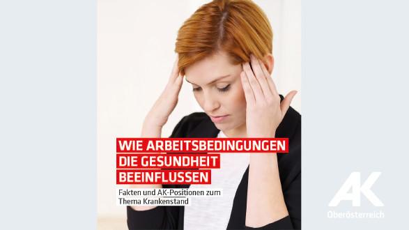 Broschüre: Wie Arbeitsbedingungen die Gesundheit beeinflussen © -, Arbeiterkammer Oberösterreich