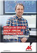 Broschüre Zurück in den Job nach langem Krankenstand © -, AK Oberösterreich