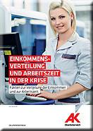 Broschüre Einkommensverteilung und Arbeitszeit in der Krise © AKOÖ, -