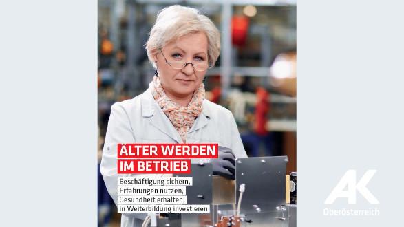 Broschüre Älter werden im Betrieb © -, Arbeiterkammer Oberösterreich