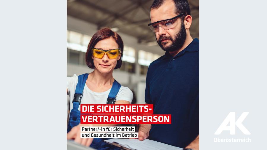 Broschüre: Die Sicherheitsvertrauensperson © -, Arbeiterkammer Oberösterreich