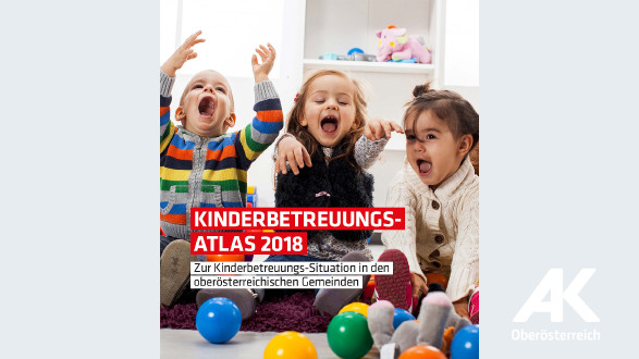 Broschüre Kinderbetreuungsatlas © -, Arbeiterkammer Oberösterreich
