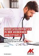 Broschürencover: Berufskrankheiten in der modernen Arbeitswelt © -, AK Oberösterreich