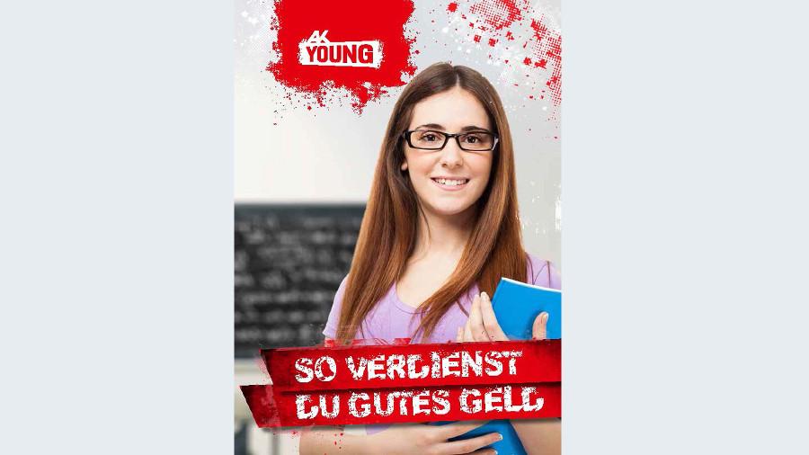 Broschüre So verdienst du gutes Geld © -, Arbeiterkammer Oberösterreich