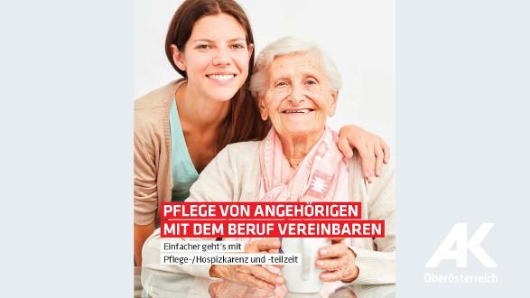 Broschüre Pflege von Angehörigen mit dem Beruf vereinbaren © -, Arbeiterkammer Oberösterreich