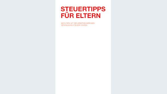 Broschüre Steuertipps für Eltern © -, AK Wien